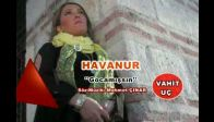 video havanur''gocamiŞsin''